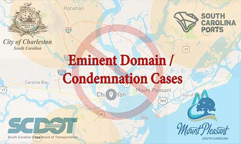 Eminent Domain and Condemnation Cases